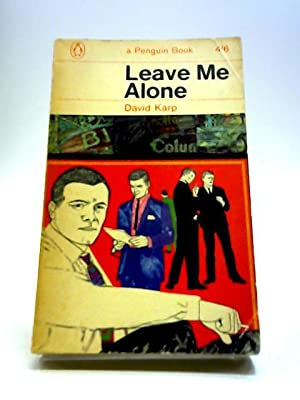 Leave Me Alone: Karp, David A.