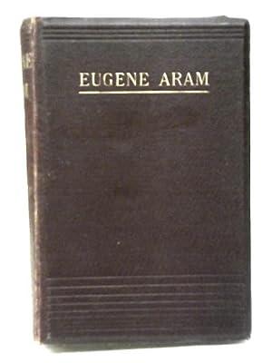 Eugene Aram: Edward Bulwer, Lord