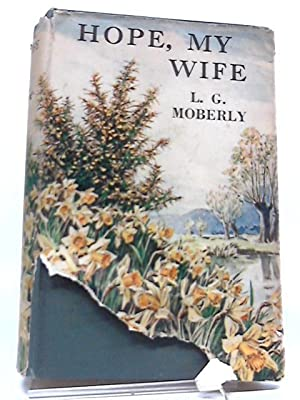Hope My Wife: L G Moberly