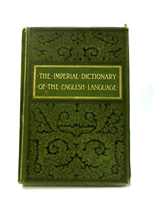 The Imperial Dictionary of the English Language: John Ogilvie