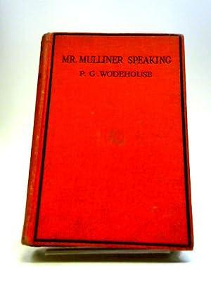 Meet Mr. Mulliner: Wodehouse, P G