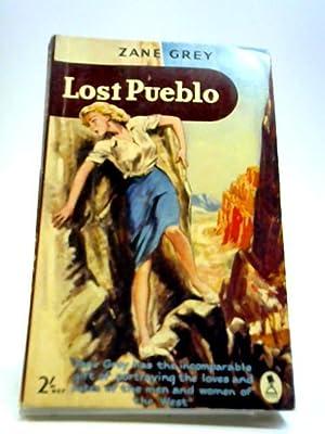 Lost Pueblo: Grey, Zane