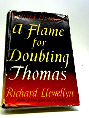 A Flame For Doubting Thomas: Llewellyn Richard