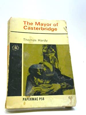 the Life And Death Of The Mayor: Thomas Hardy