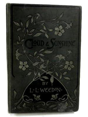 Cloud and Sunshine: L. L. Weedon