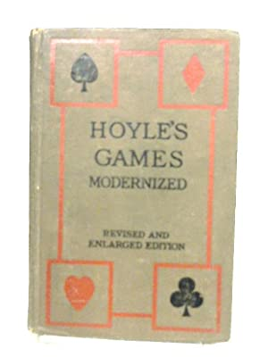 Hoyle's Games Modernized. Revised and Enlarged edition.: Lawrence H. Dawson