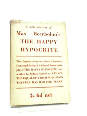 The Happy Hypocrite: Max Beerbohm