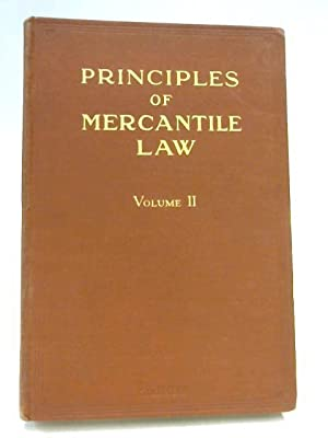 Principles of Mercantile Law Volume II: Chance & French