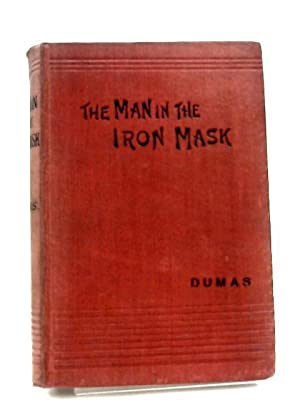 The Man in the Iron Mask: Alexandre Dumas