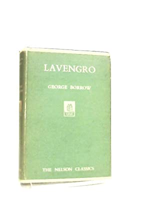 Lavengro, The Scholar - The Gipsy -: George Borrow
