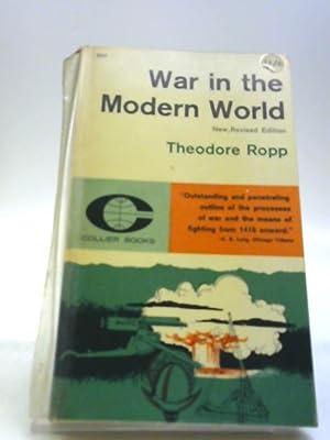 War in the Modern World: Theodore Ropp