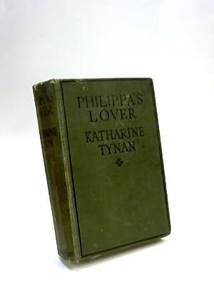 Philippas Lover: Katherine Tynan