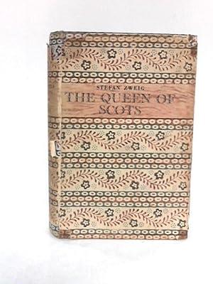 The Queen of Scots (Hallam edition): Zweig, Stefan