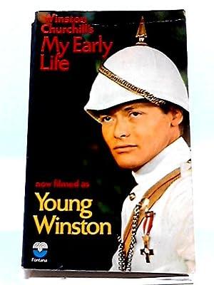 Winston Churchill's My Early Life (Now Filmed: Churchill, Winston