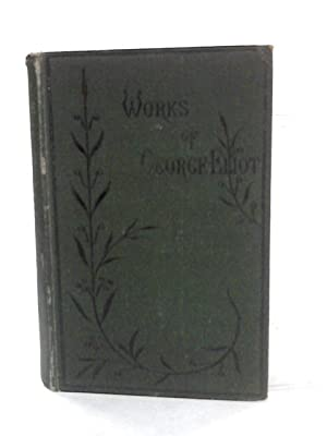 Romola Volume II (The Works of George: George Eliot