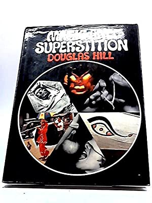 Magic And Superstition: Douglas Hill