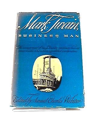 Mark Twain, Business Man: Twain, Mark