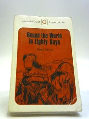 Round the World in Eighty Days, etc: Jules Verne