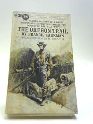 The Oregon Trail,: Parkman, Francis