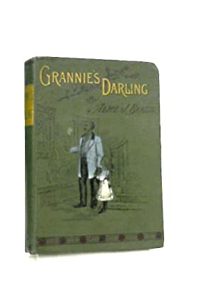 Grannie's Darling: Alice J. Briggs