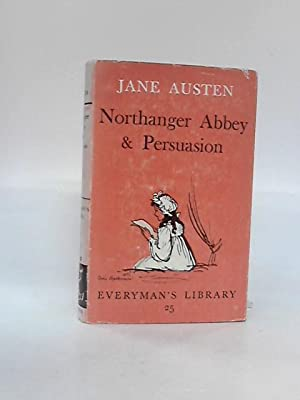 Northanger Abbey and Persuasion: Austen, Jane