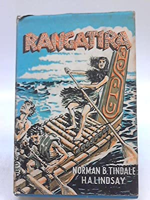 Rangatira (the High-Born): Norman Barnett Tindale