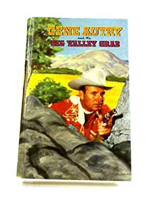 Gene Autry And The Big Valley Grab: W. H. Hutchinson