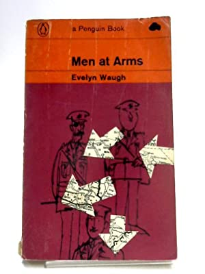 Men at Arms (Penguin Books. no. 2123.): Evelyn Waugh