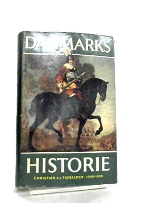 Danmarks Historie Bind 7 1596 -1660: John Danstrup og