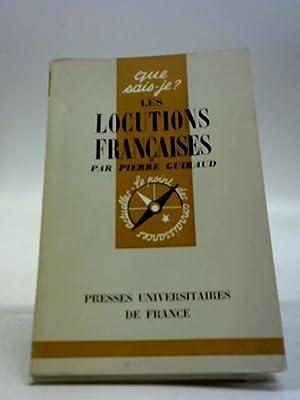 Les Locutions Francaises: Pierre Guiraud