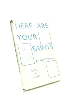 Here are Your Saints: Joan Windham