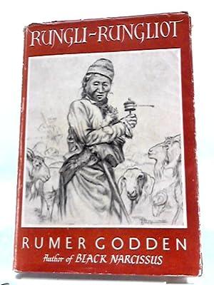 Rungli-Rungliot (Thus Far And No Further): Rumer Godden