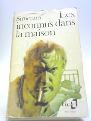 Les Inconnus Dans La Maison: Georges Simenon