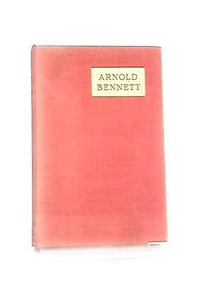 Arnold Bennett: Walter Allen