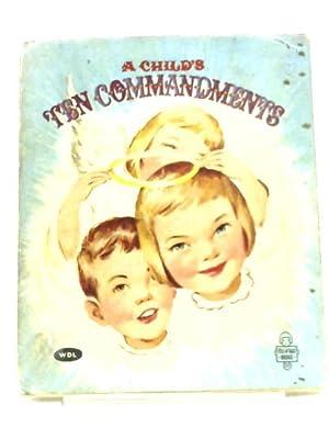 A Child's Ten Commandments: Jo B. Regan