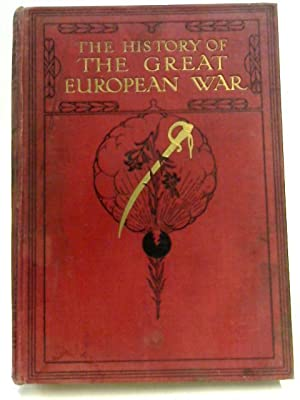 The History of the Great European War: W. Stanley Macbean