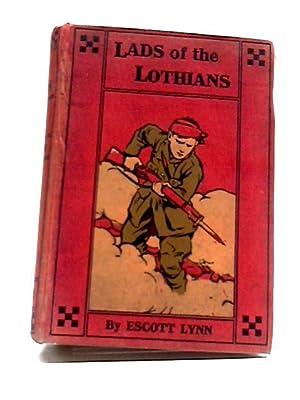 Lads Of The Lothians: Escott Lynn