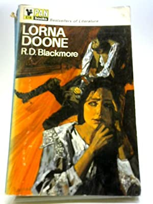 Lorna Doone: A Romance of Exmoor: Blackmore, R. D.