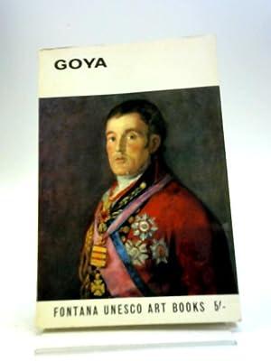 Goya (Fontana Unesco art books): Lafuente Ferrari, Enrique