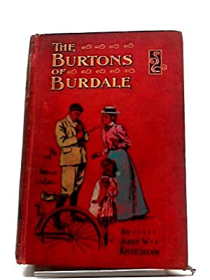 The Burtons of Burdale: John W. Kneeshaw
