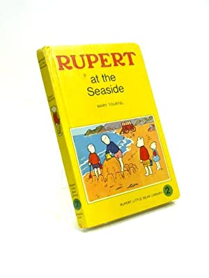 Rupert at the Seaside: Mary Tourtel