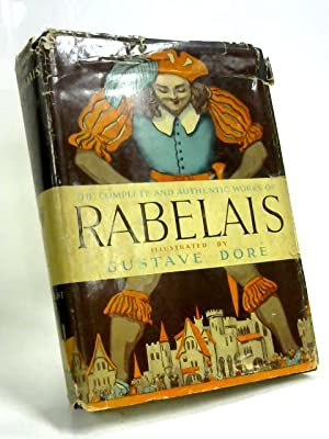 Works of Rabelais: Francios Rabelais