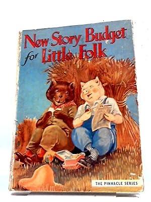 New Story Budget For Little Folk: Various