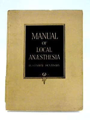 Manual of Local Anaesthesia in General Dentistry: Eugene Schmitt