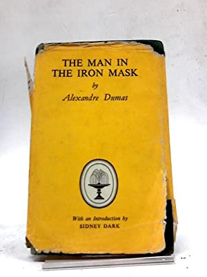 The Man in the Iron Mask (Gift: Alexandre Dumas