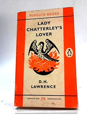 Lady Chatterley's Lover: D. H. Lawrence