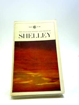 Selected Poetry and Prose (Signet Classical Books): Shelley, Percy Bysshe