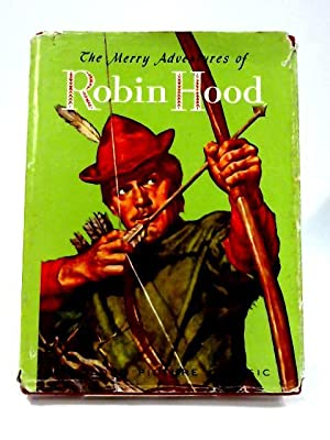 The Merry Adventures of Robin Hood: Howard Pyle