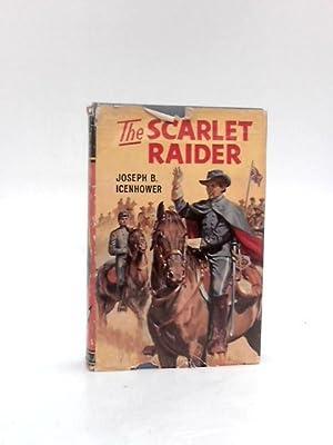 The Scarlet Raider (Seagull library): Icenhower, Joseph Bryan