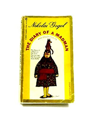 comprehensive analysis of diary of a madman by nikolai gogol Struggling with nikolai gogol s the diary of a madman check out our thorough summary and analysis of this literary masterpiece a madman's diary.